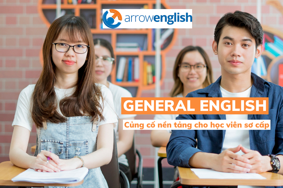 KHÓA HỌC GENERAL ENGLISH